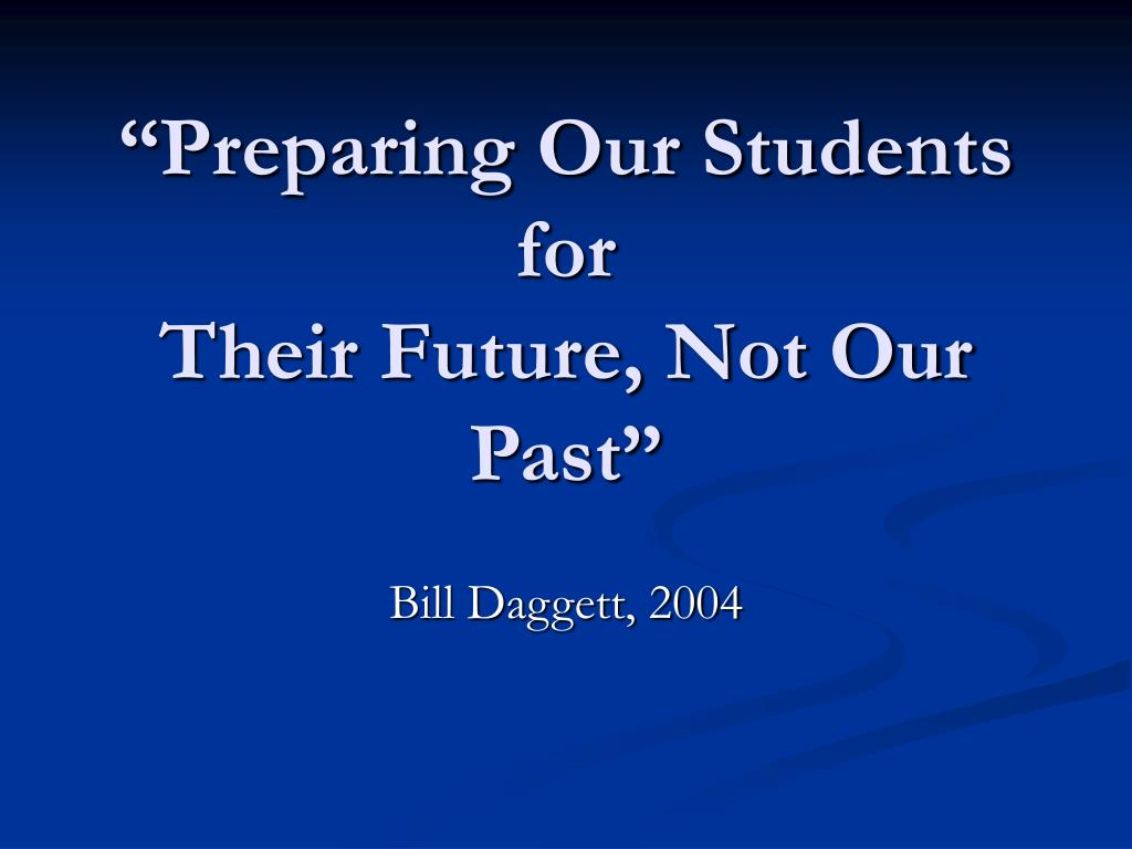 """""""Preparing Our Students for"""