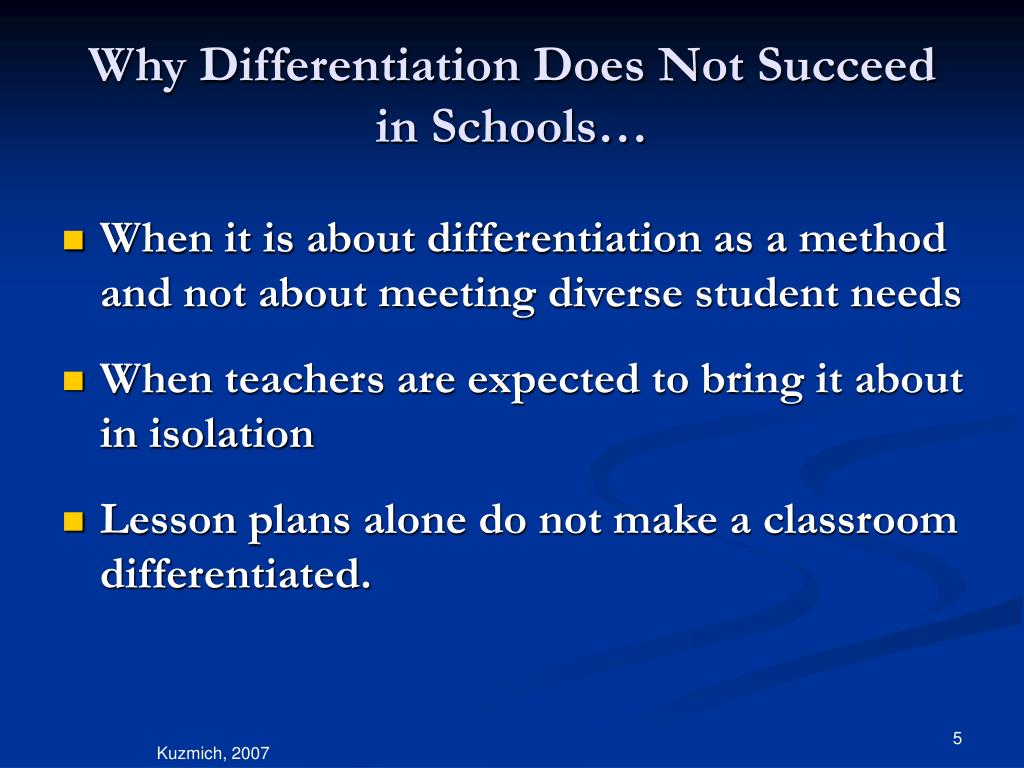 Why Differentiation Does Not Succeed in Schools…