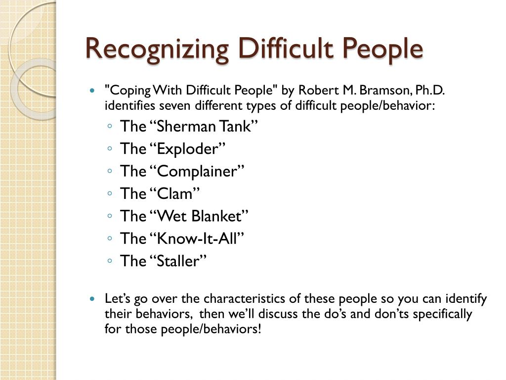Recognizing Difficult People