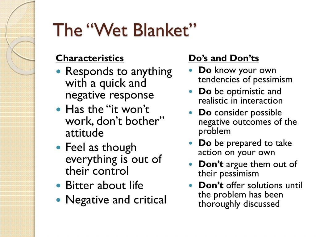 "The ""Wet Blanket"""