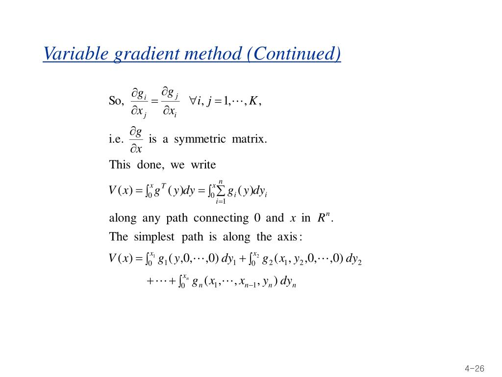 Variable gradient method (Continued)