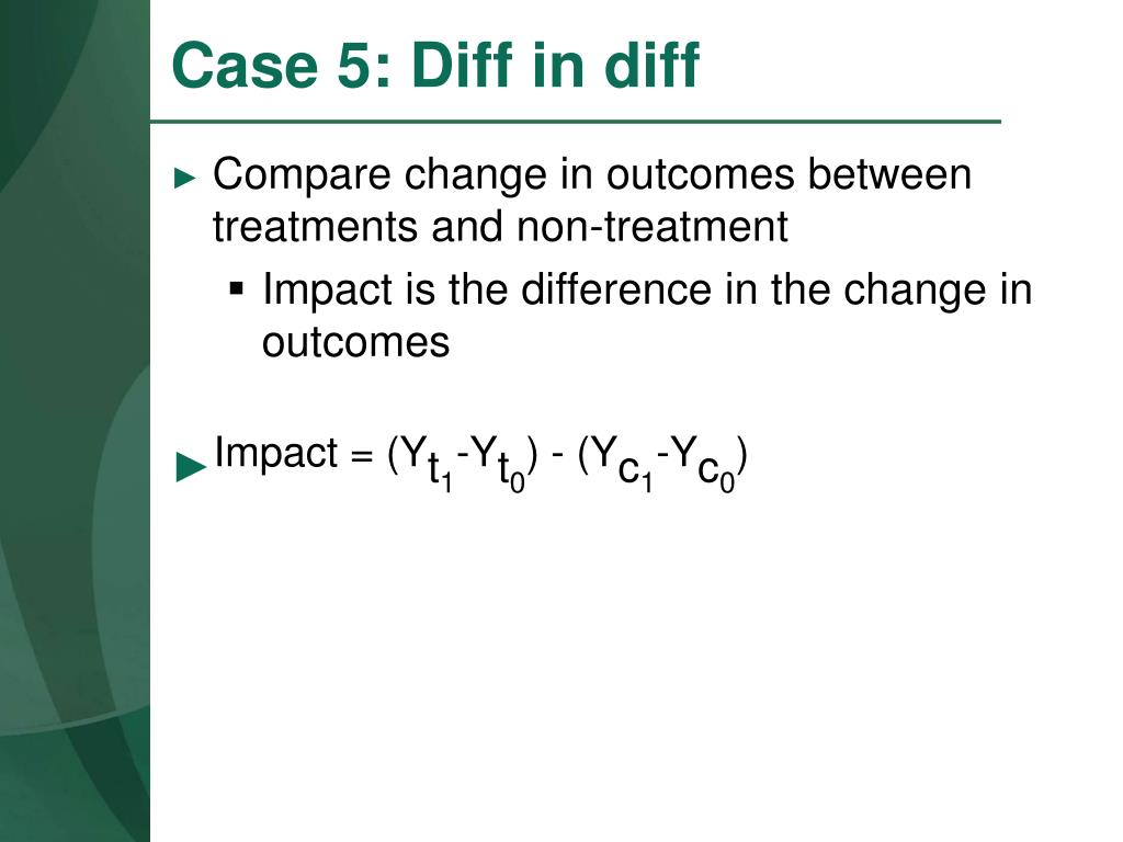 Case 5: Diff in diff