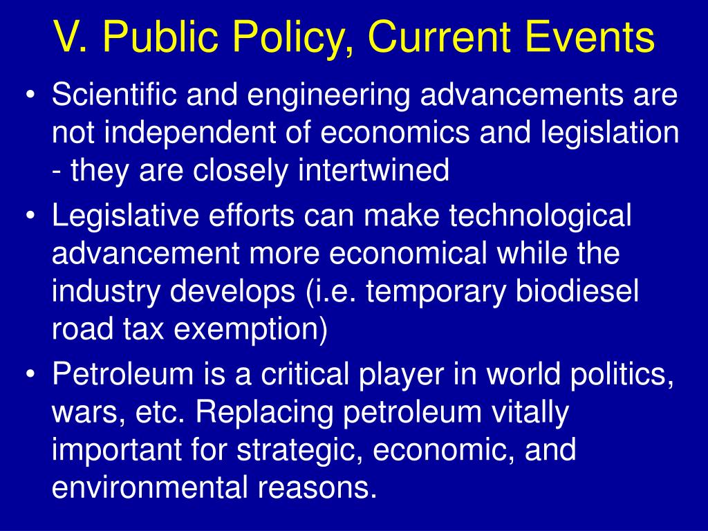 V. Public Policy, Current Events