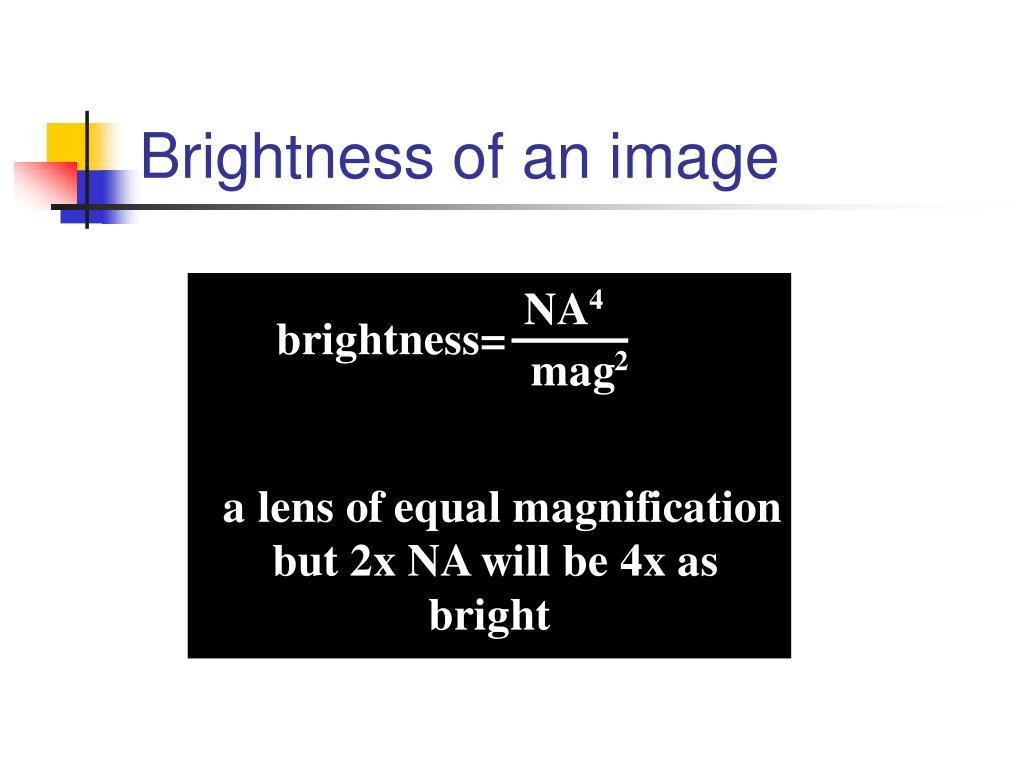 Brightness of an image