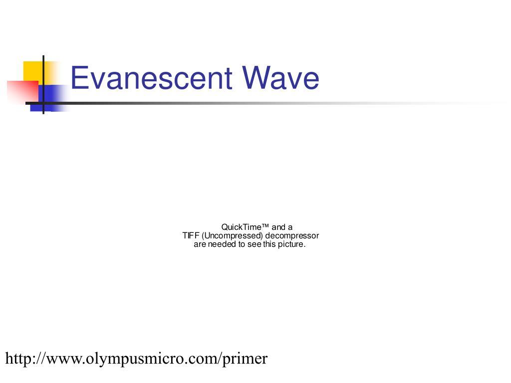 Evanescent Wave