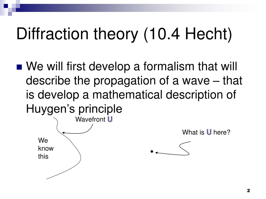Diffraction theory (10.4 Hecht)