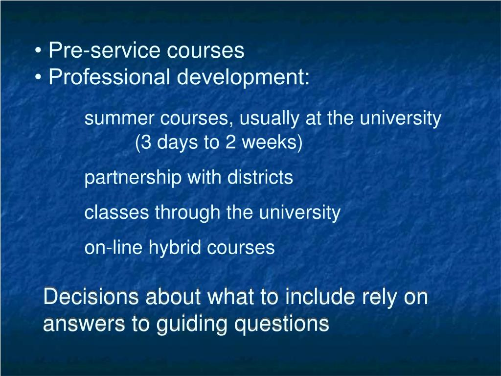 Decisions about what to include rely on answers to guiding questions