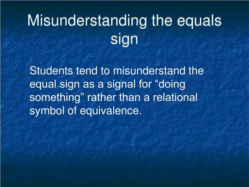 Misunderstanding the equals sign