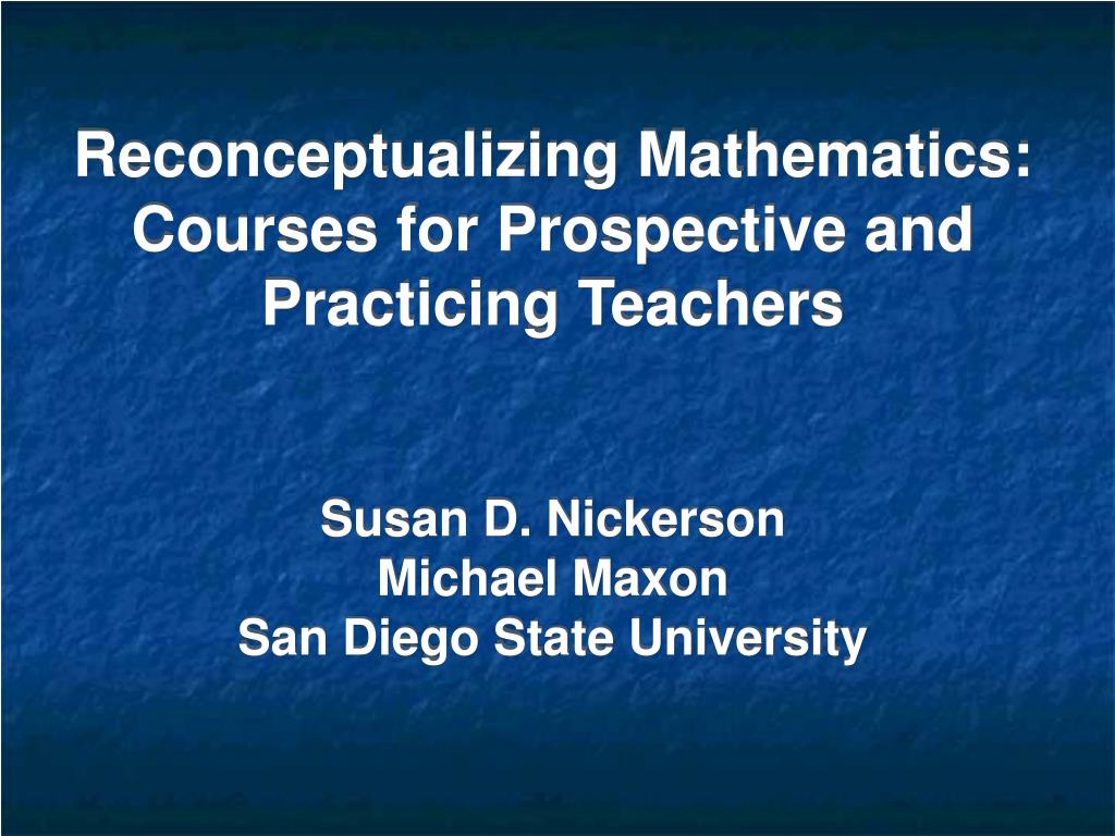 Reconceptualizing Mathematics: Courses for Prospective and Practicing Teachers