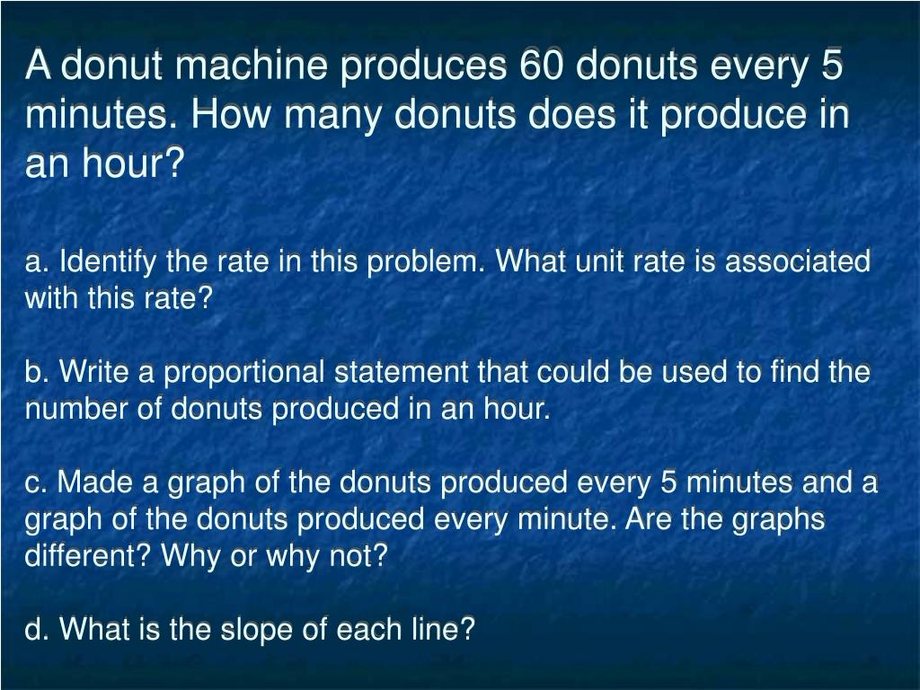 A donut machine produces 60 donuts every 5 minutes. How many donuts does it produce in an hour?