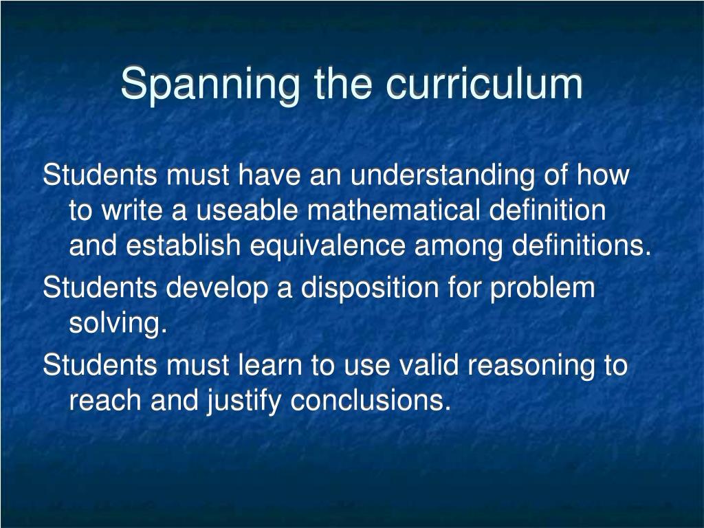 Spanning the curriculum