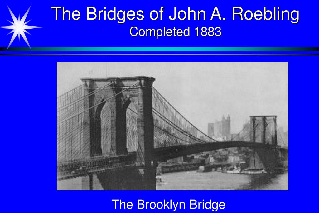 The Bridges of John A. Roebling