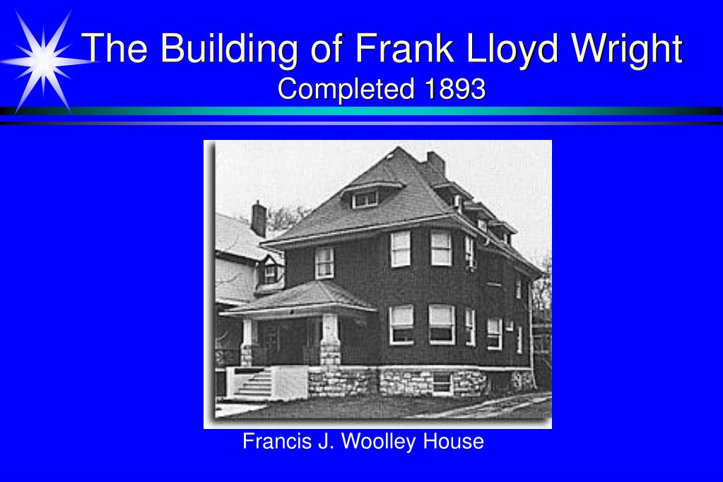 The Building of Frank Lloyd Wright