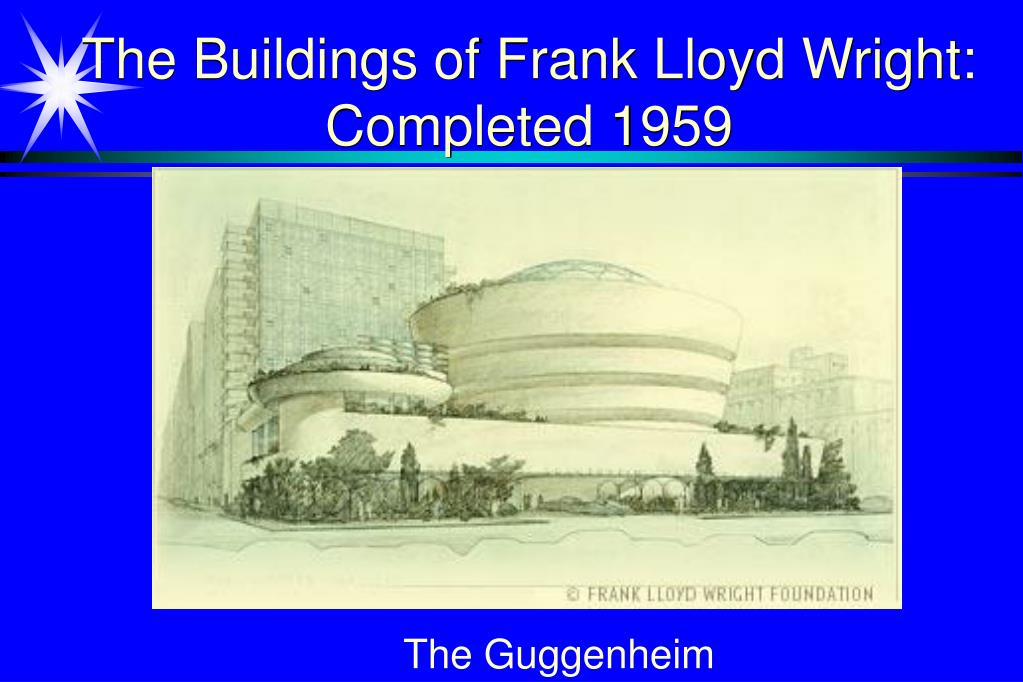 The Buildings of Frank Lloyd Wright: