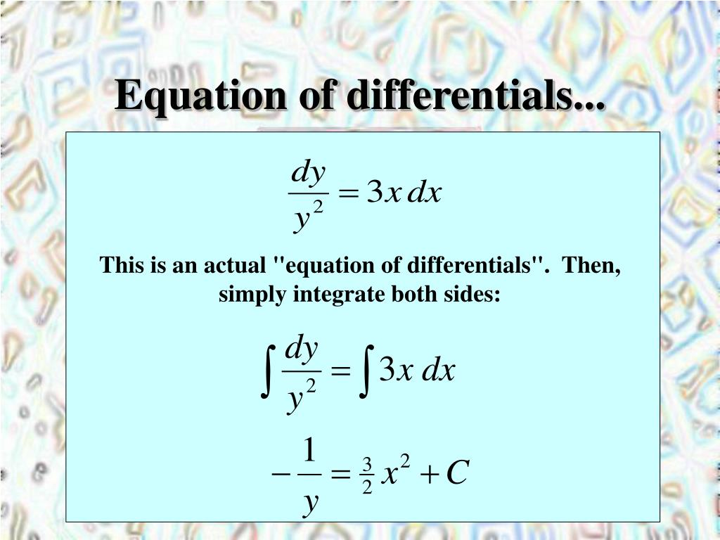 Equation of differentials...