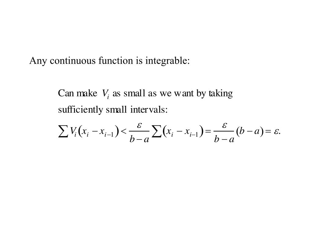 Any continuous function is integrable: