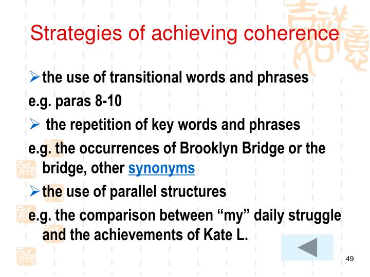 Strategies of achieving coherence
