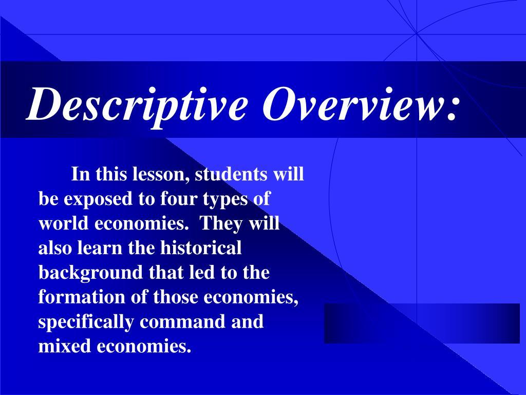 Descriptive Overview: