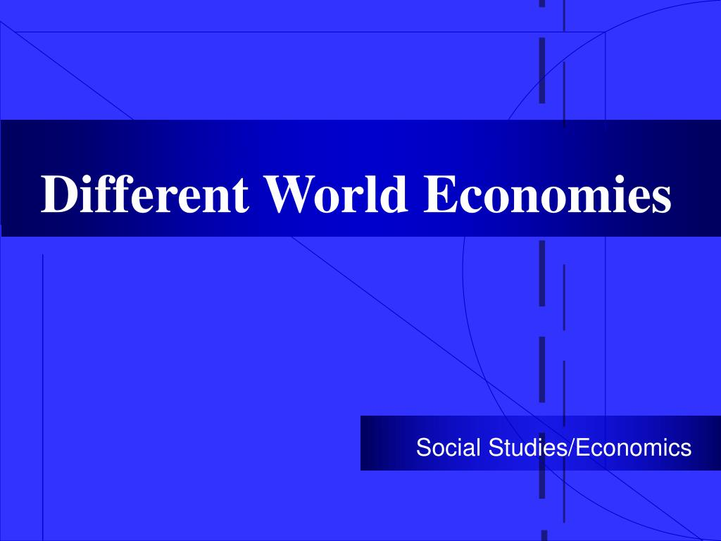 Different World Economies