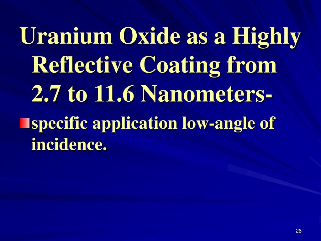 Uranium Oxide as a Highly Reflective Coating from 2.7 to 11.6 Nanometers-
