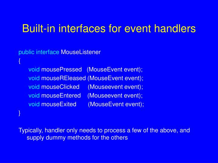 Built-in interfaces for event handlers