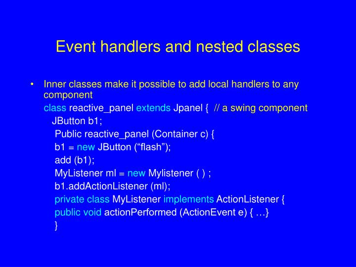 Event handlers and nested classes