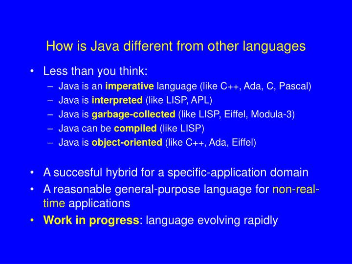 How is Java different from other languages