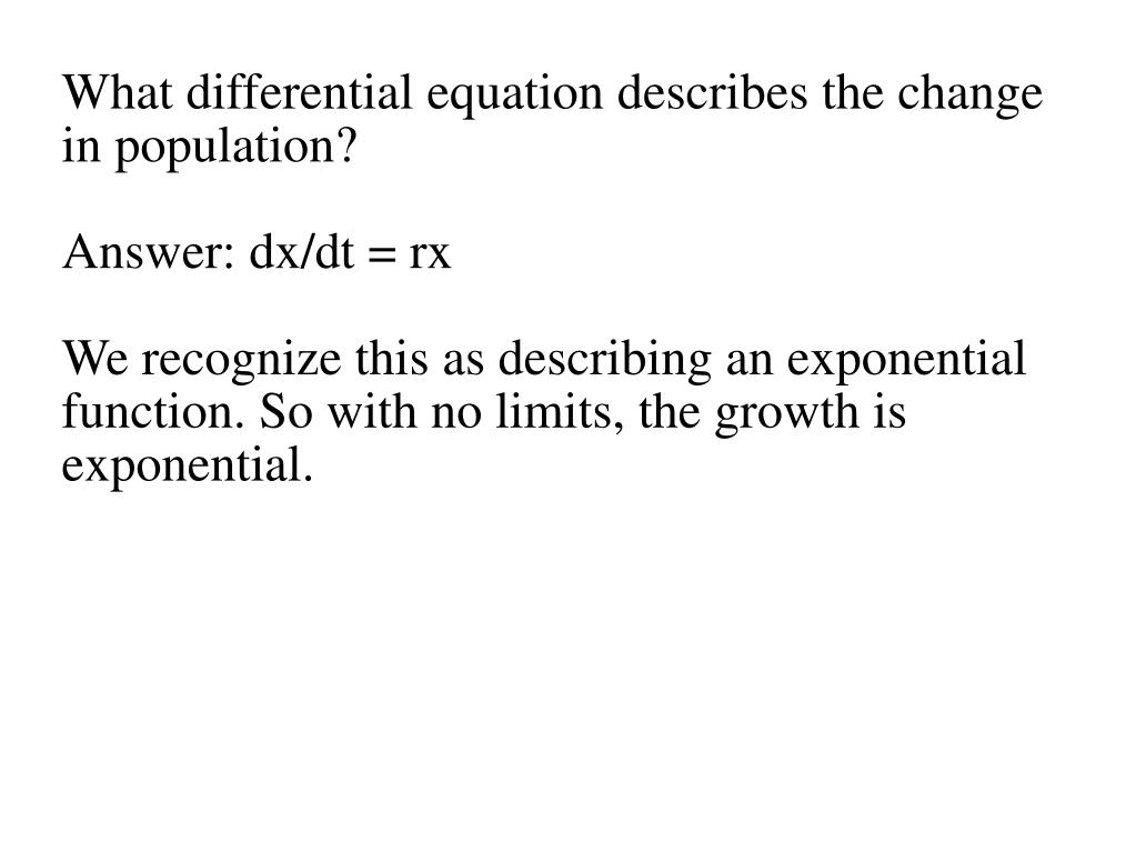What differential equation describes the change in population?
