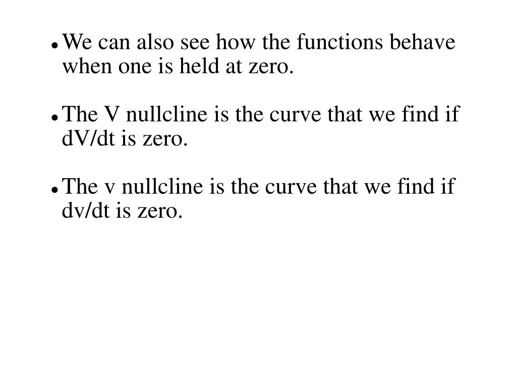 We can also see how the functions behave when one is held at zero.