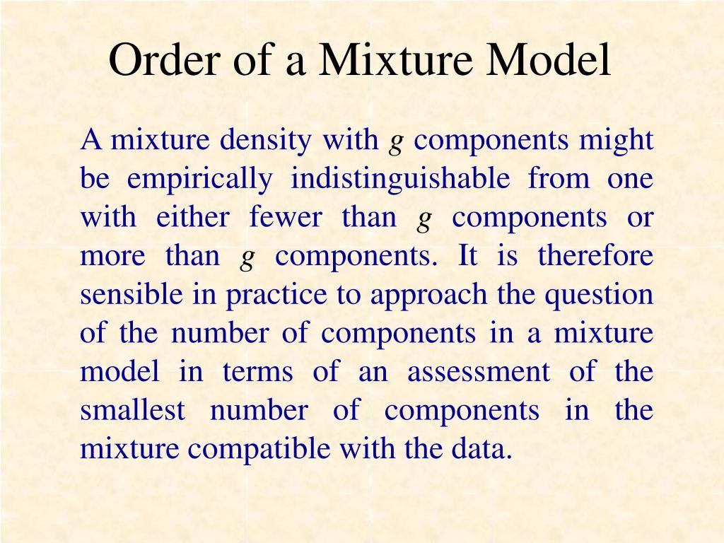 Order of a Mixture Model