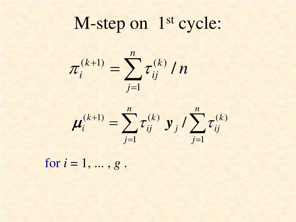M-step on  1