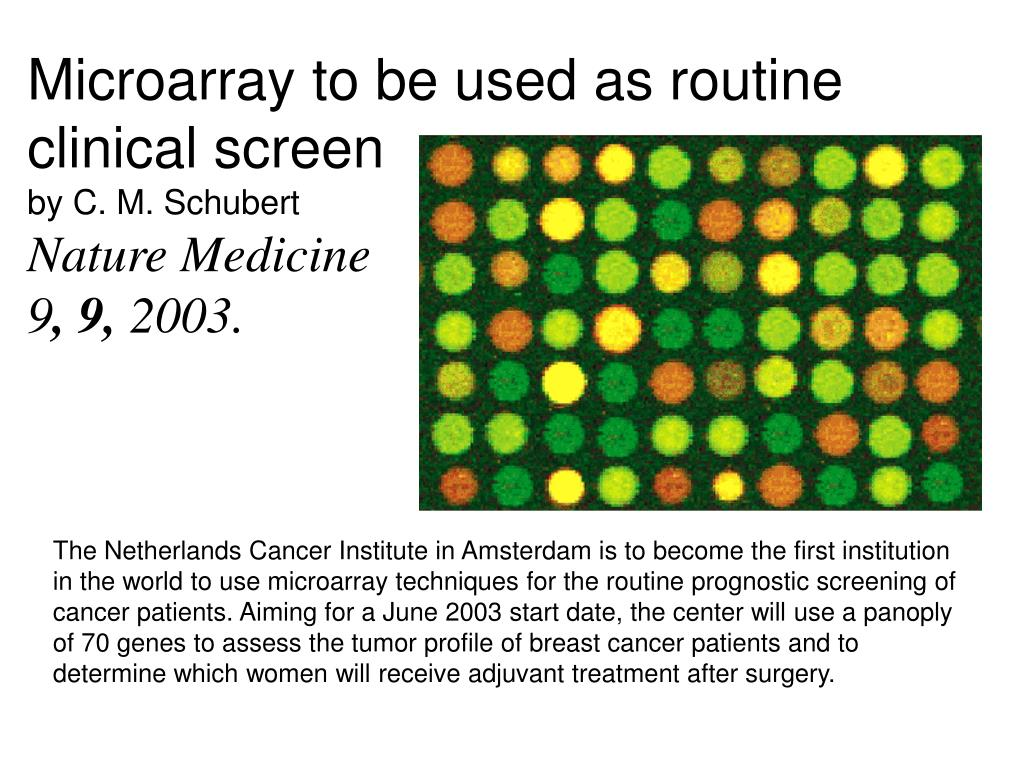 Microarray to be used as routine clinical screen