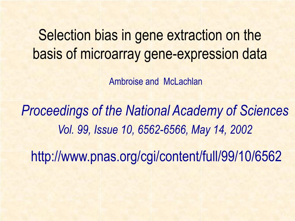 Selection bias in gene extraction on the
