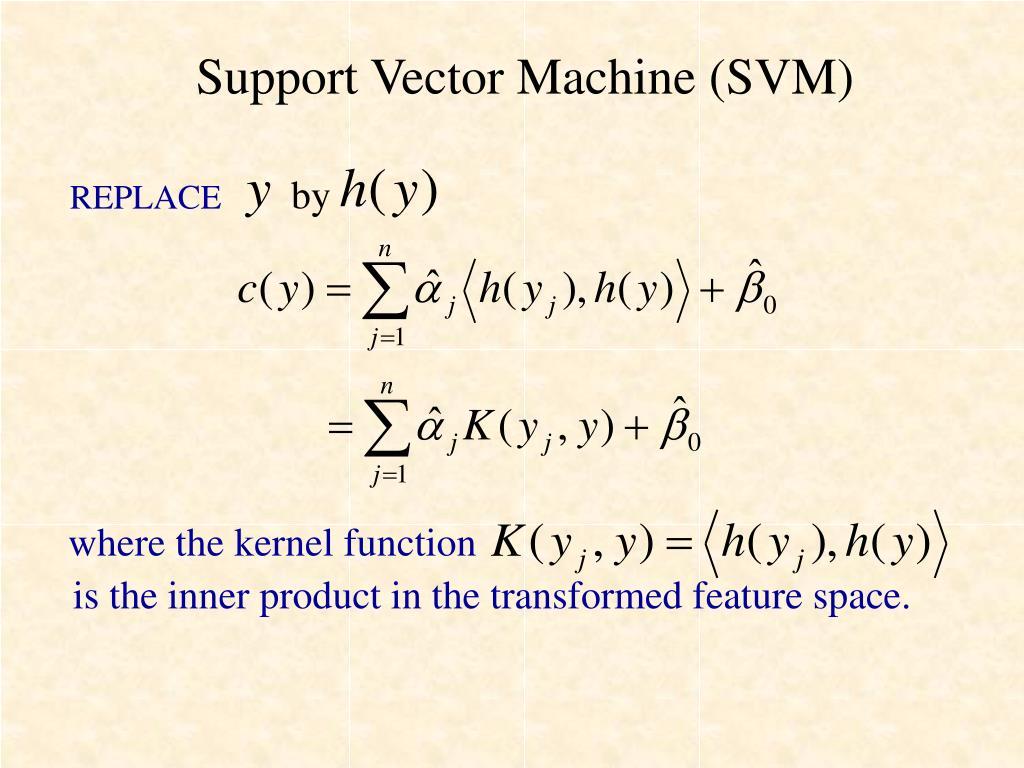 Support Vector Machine (SVM)