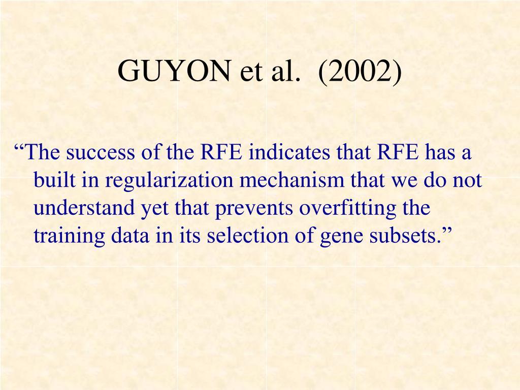 GUYON et al.  (2002)