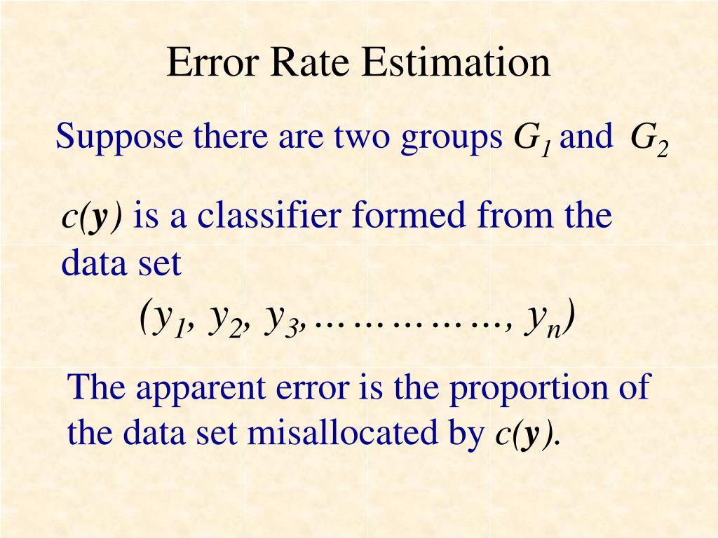 Error Rate Estimation