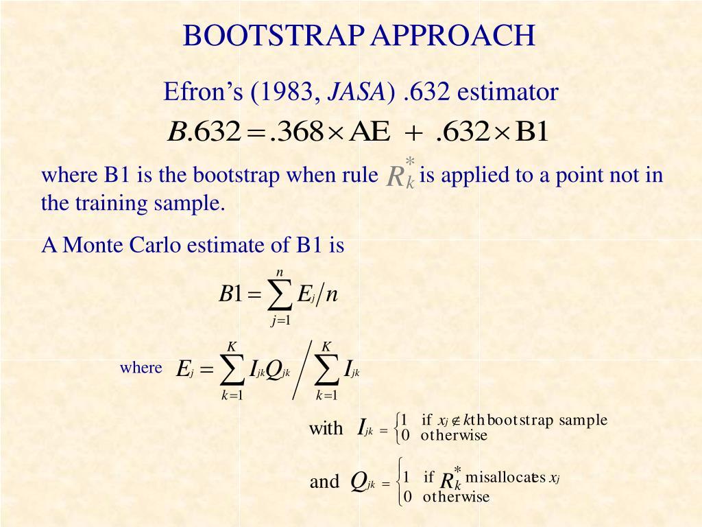 BOOTSTRAP APPROACH