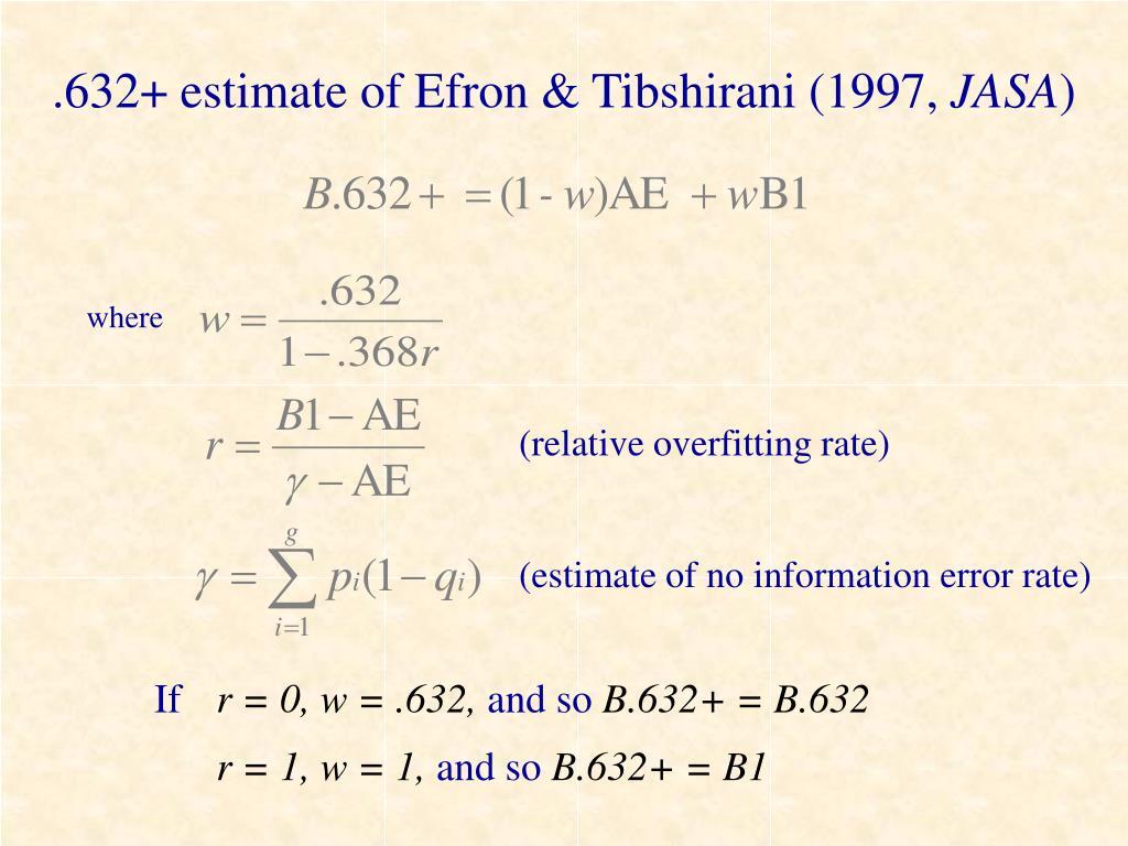 .632+ estimate of Efron & Tibshirani (1997,