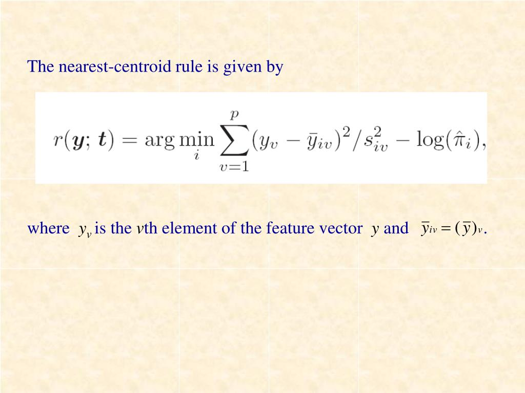 The nearest-centroid rule is given by