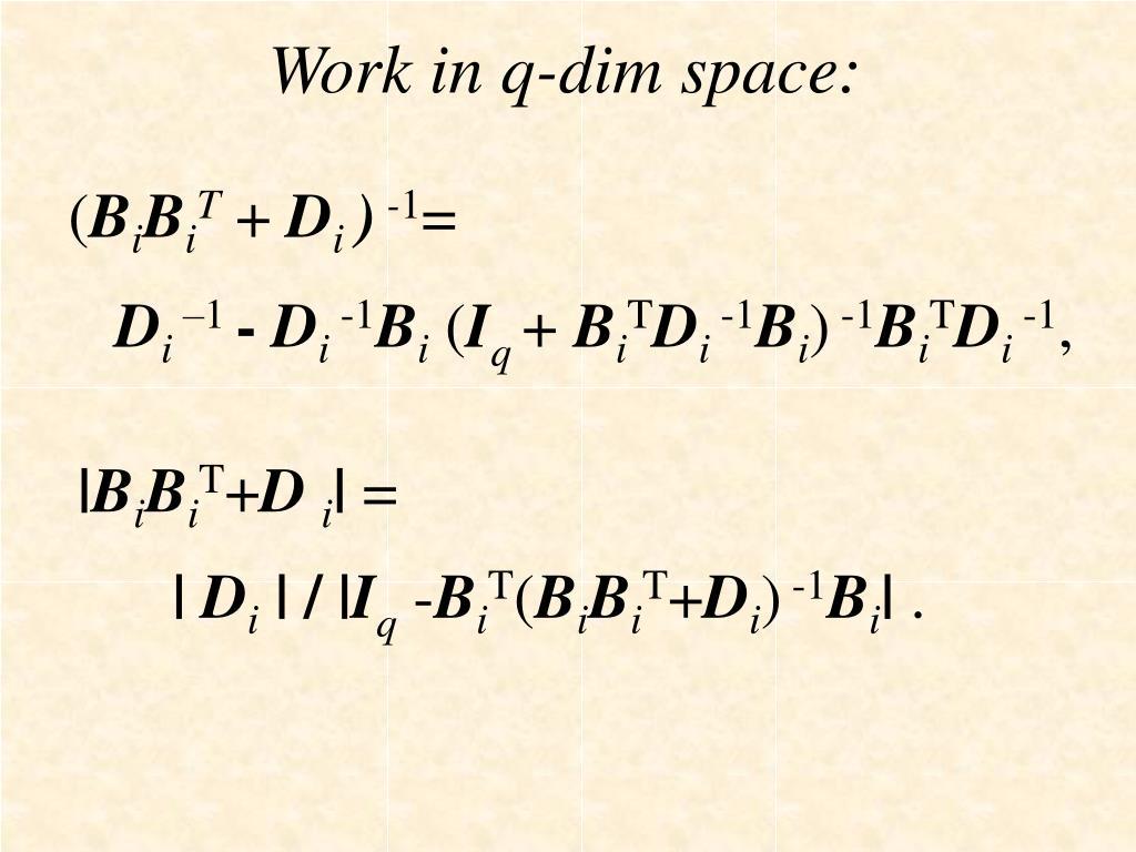 Work in q-dim space: