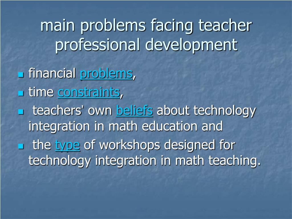 main problems facing teacher professional development