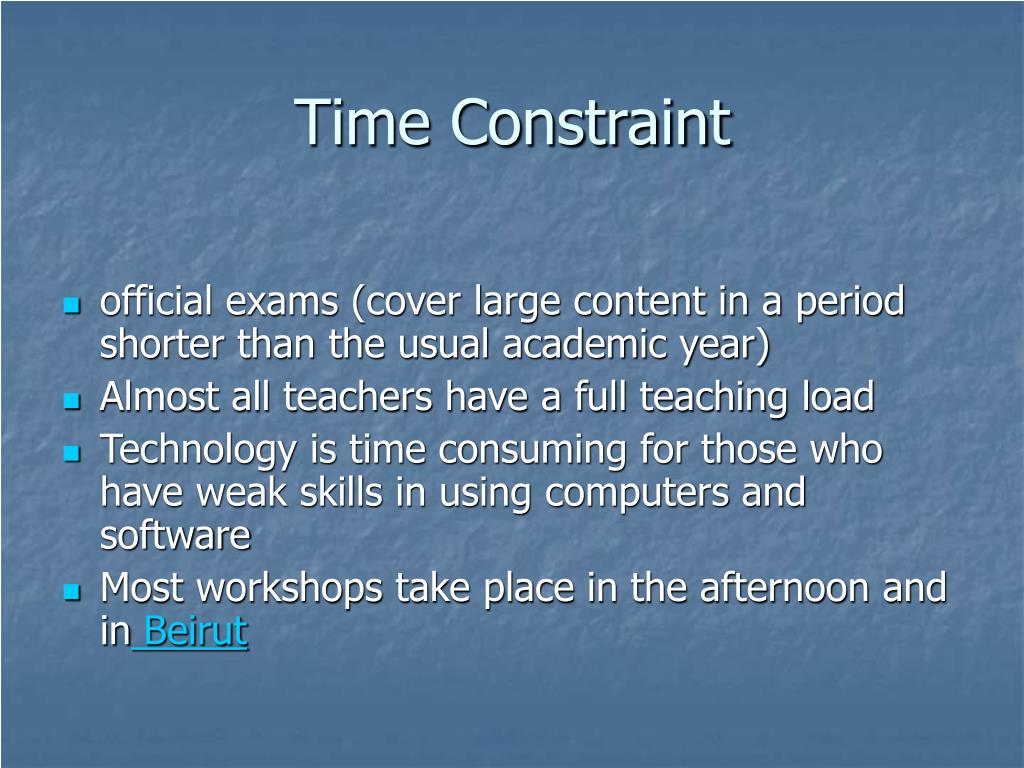 Time Constraint