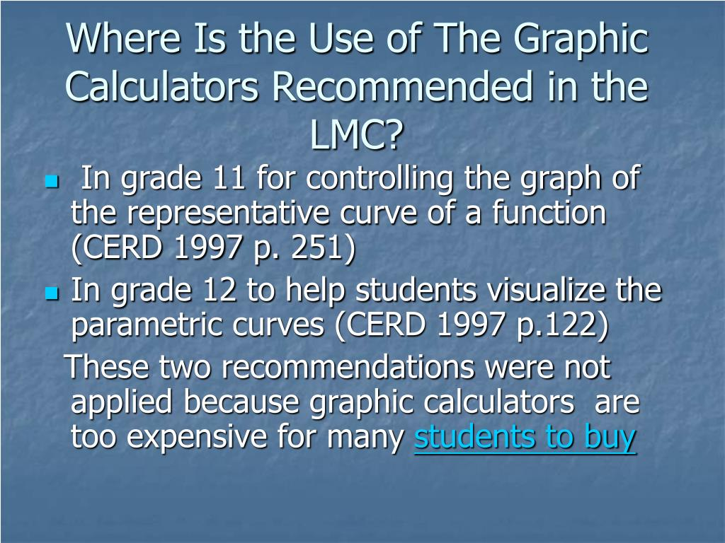Where Is the Use of The Graphic Calculators Recommended in the LMC?