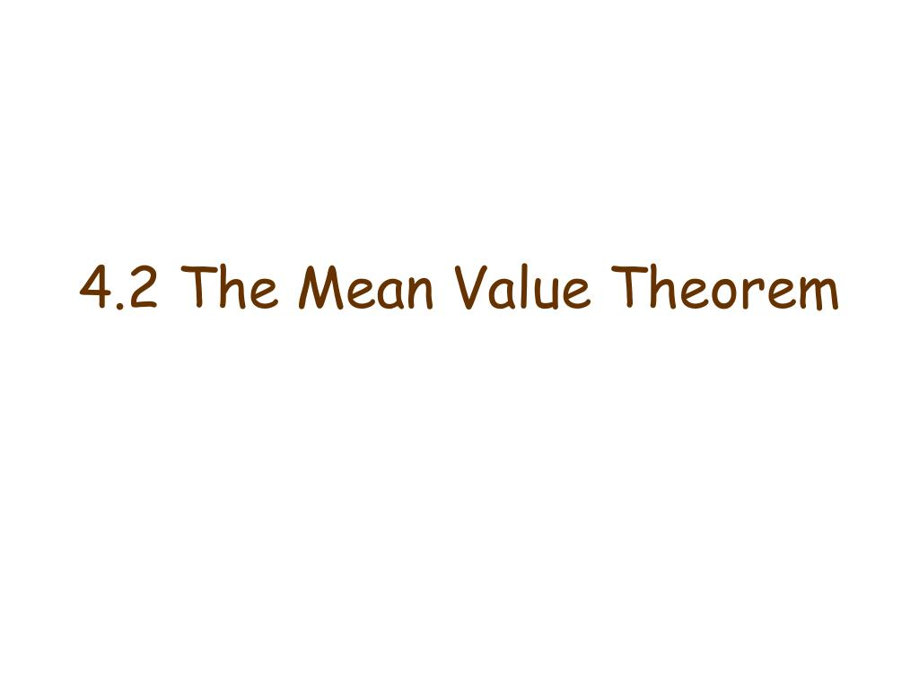 4.2 The Mean Value Theorem