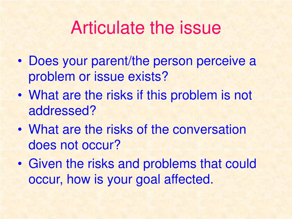 Articulate the issue