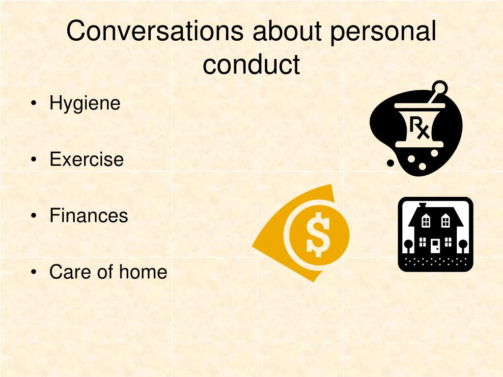 Conversations about personal conduct