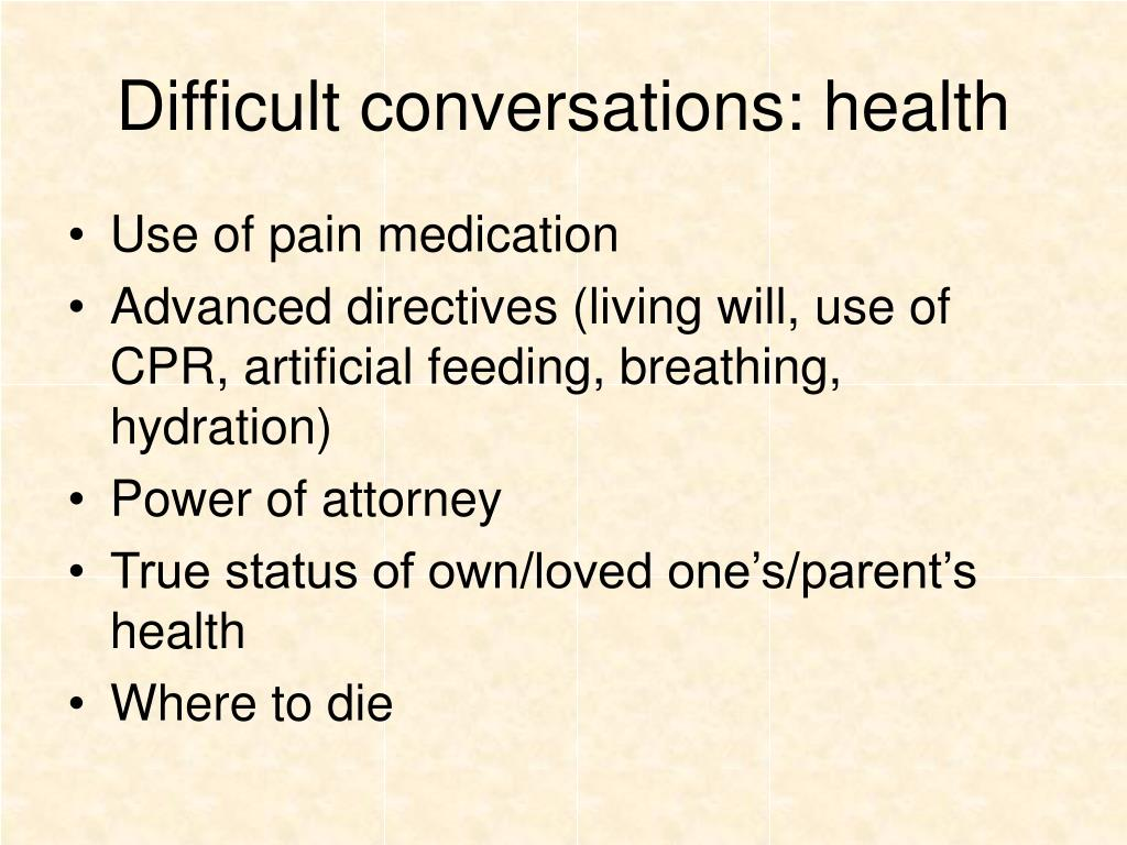 Difficult conversations: health