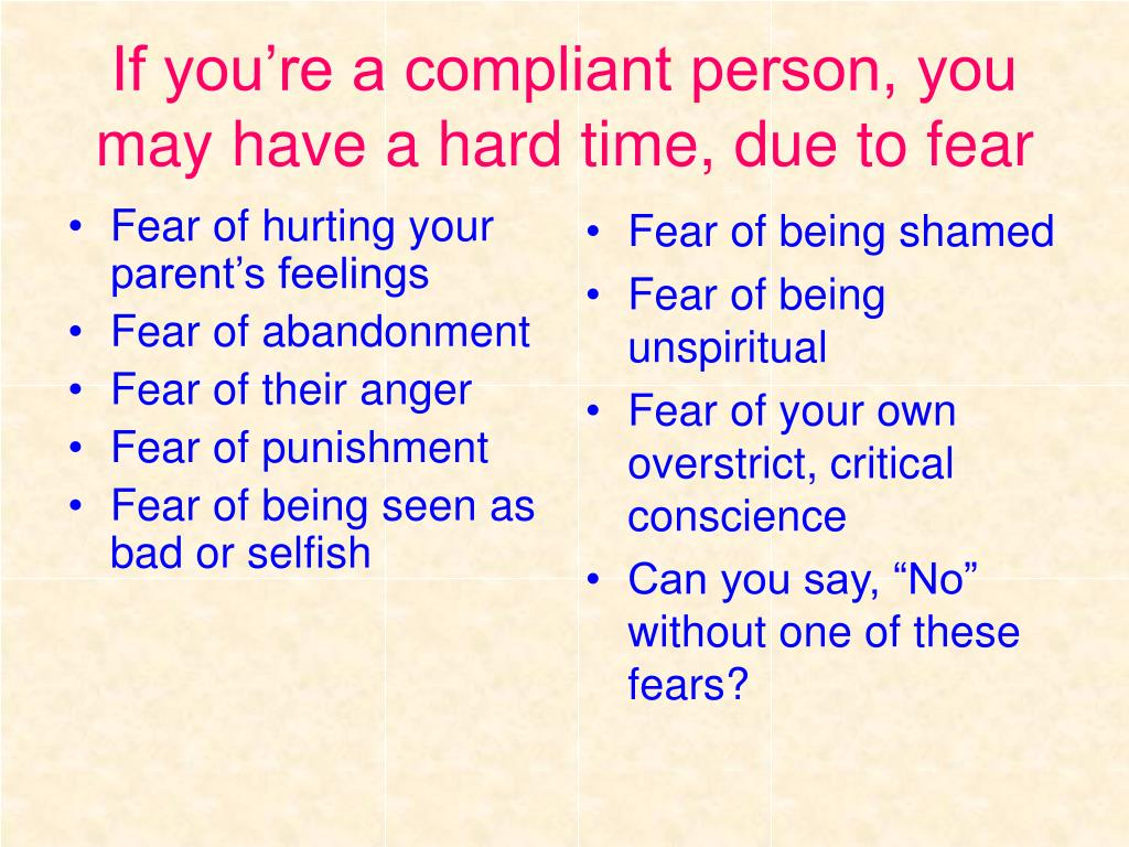 Fear of hurting your parent's feelings