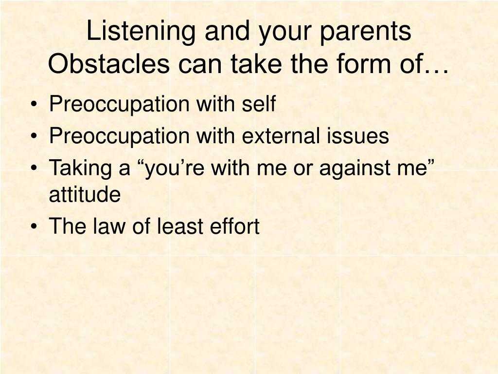 Listening and your parents
