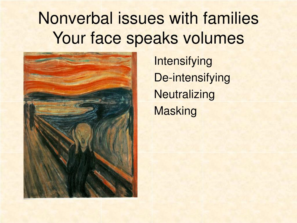 Nonverbal issues with families